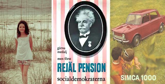 Sin första kärlek, en rejäl pension och Simca 1000